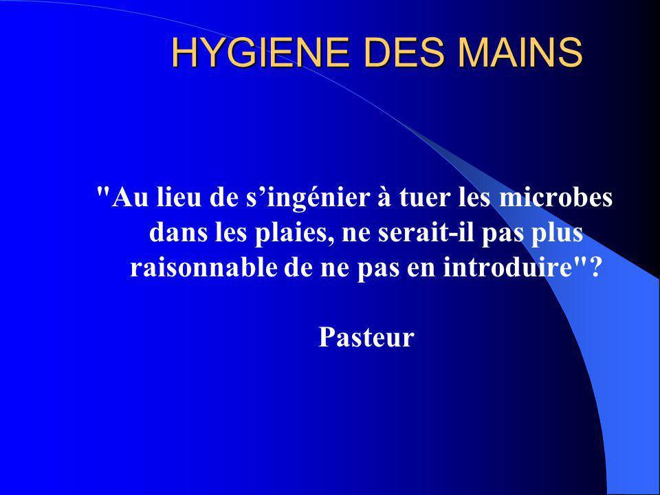 Observance du lavage des mains 1.Gould D, J Hosp Infect 1994;28:15-30.