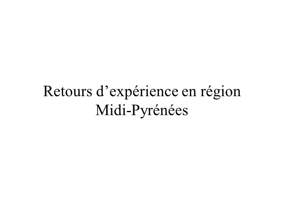 Retours dexpérience en région Midi-Pyrénées