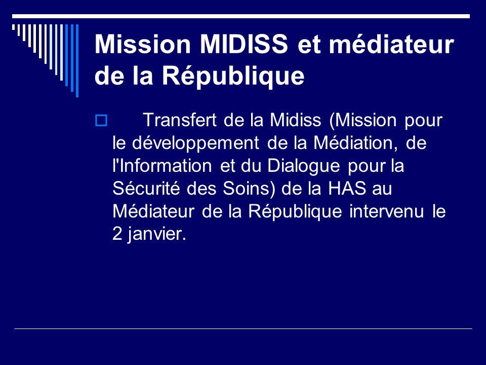 Mission MIDISS et médiateur de la République Transfert de la Midiss (Mission pour le développement de la Médiation, de l'Information et du Dialogue po
