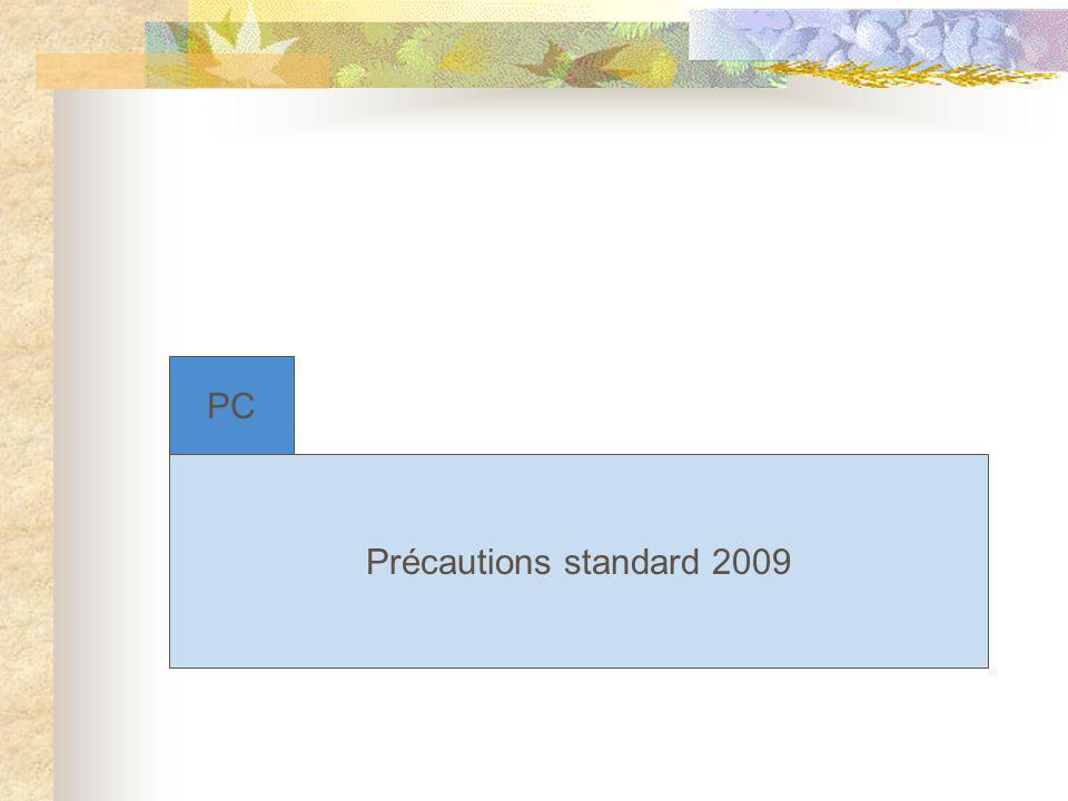 Précautions standard 2009 PC