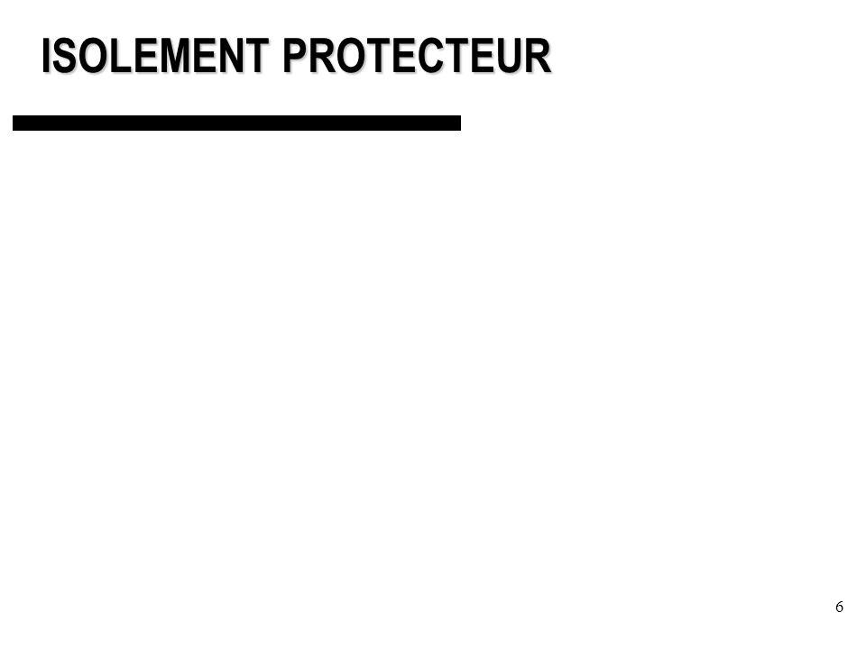 6 ISOLEMENT PROTECTEUR