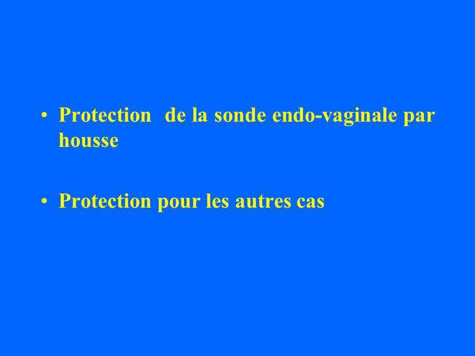Protection de la sonde endo-vaginale par housse Protection pour les autres cas