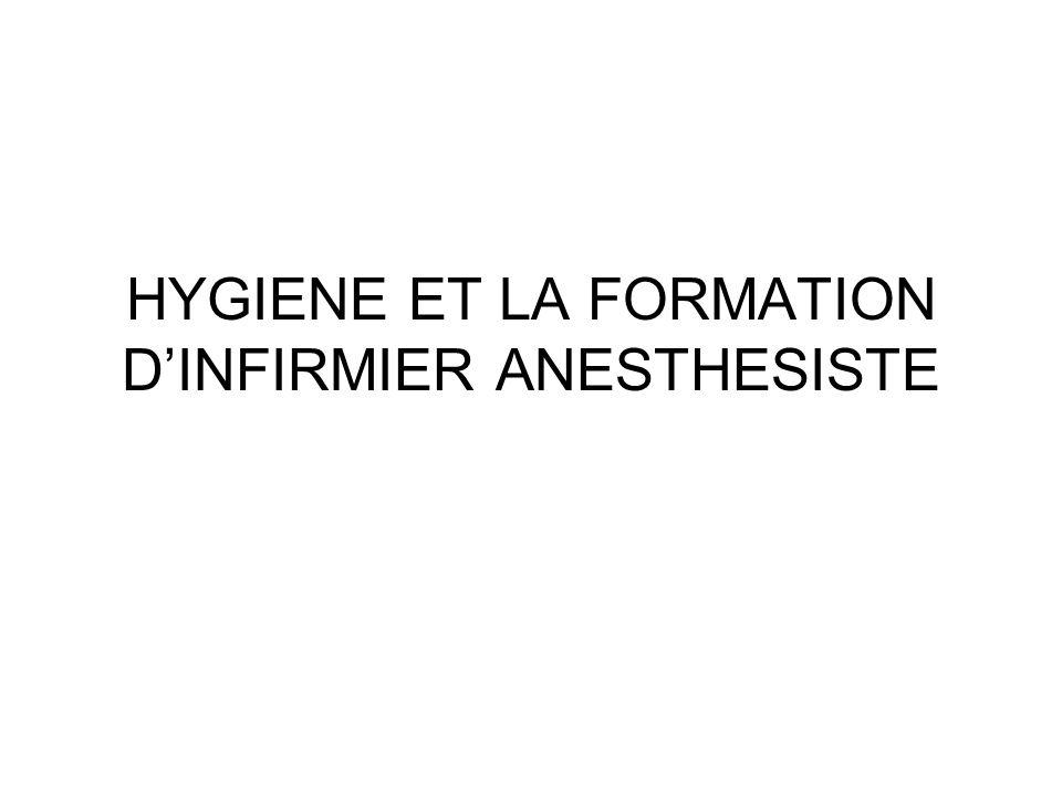HYGIENE ET LA FORMATION DINFIRMIER ANESTHESISTE