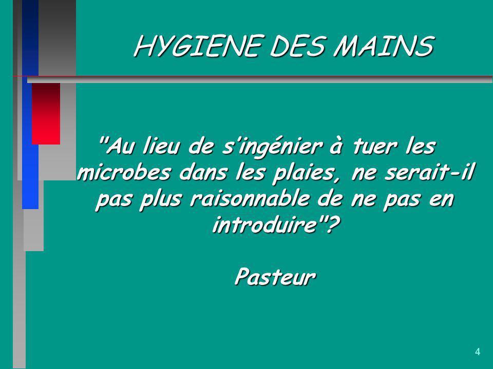 4 HYGIENE DES MAINS