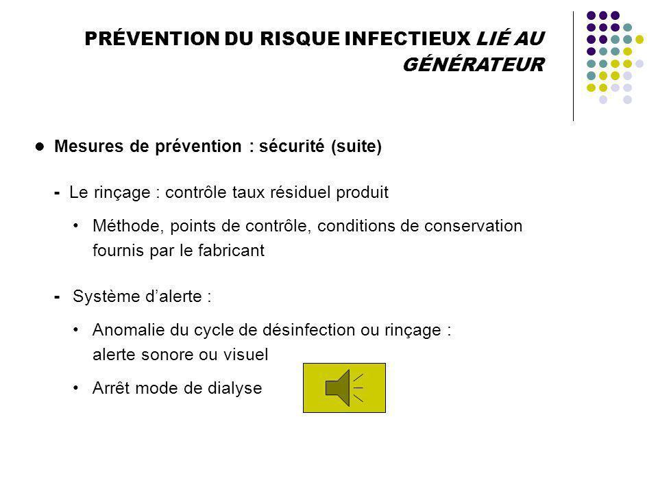 Mesures de prévention : efficacité et sécurité - Contrôle de la désinfection Enregistrement et vérification des paramètres critiques : concentration d