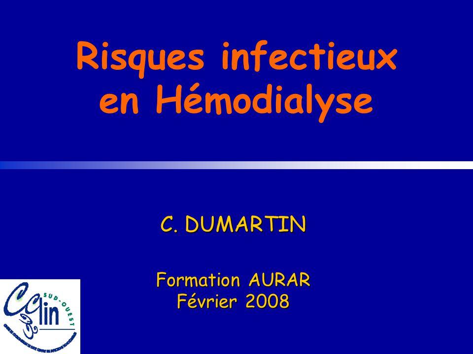www.cclin-sudouest.com Réseau DIALIN, 2005 Résultats Participants : 6 centres en Rhône-Alpes, 664 patients Patients : âge moyen : 69,5 ans ancienneté moy en dialyse : 49 mois (Med : 23) 32% diabète, 11% immunodépression niveau dhygiène très mauvais : 2,4% et médiocre : 17,2% ATCD dinfection à S.