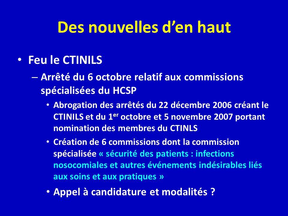 Des nouvelles den haut Feu le CTINILS – Arrêté du 6 octobre relatif aux commissions spécialisées du HCSP Abrogation des arrêtés du 22 décembre 2006 cr