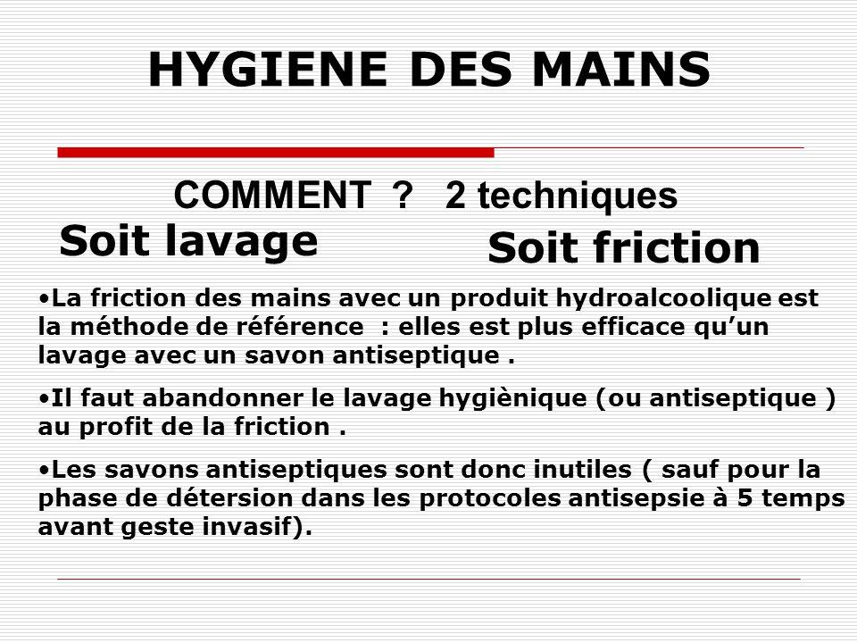 HYGIENE DES MAINS POURQUOI? Il est prouvé que : plus de désinfection des mains, = moins d'infections nosocomiales !
