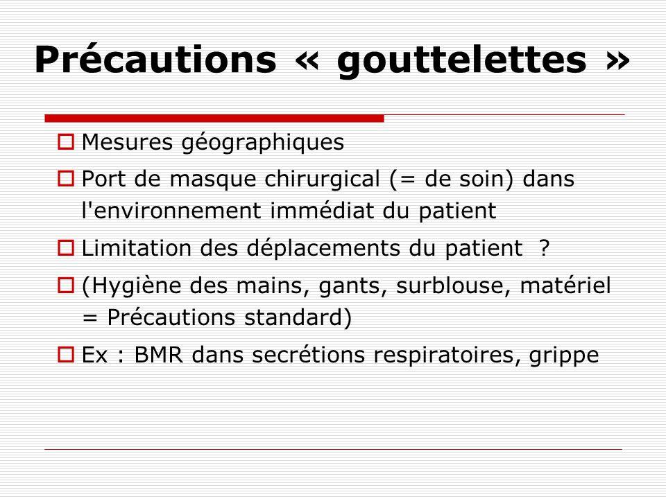 Précautions « contact » 2009 Protection de la tenue par un tablier (garder la surblouse pour le contact rapproché) Pour les visiteurs : Hygiène des ma