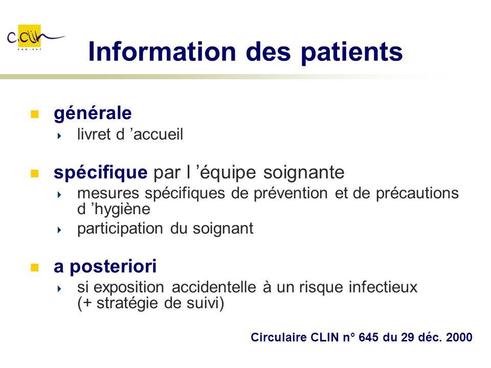 Information des patients générale livret d accueil spécifique par l équipe soignante mesures spécifiques de prévention et de précautions d hygiène par