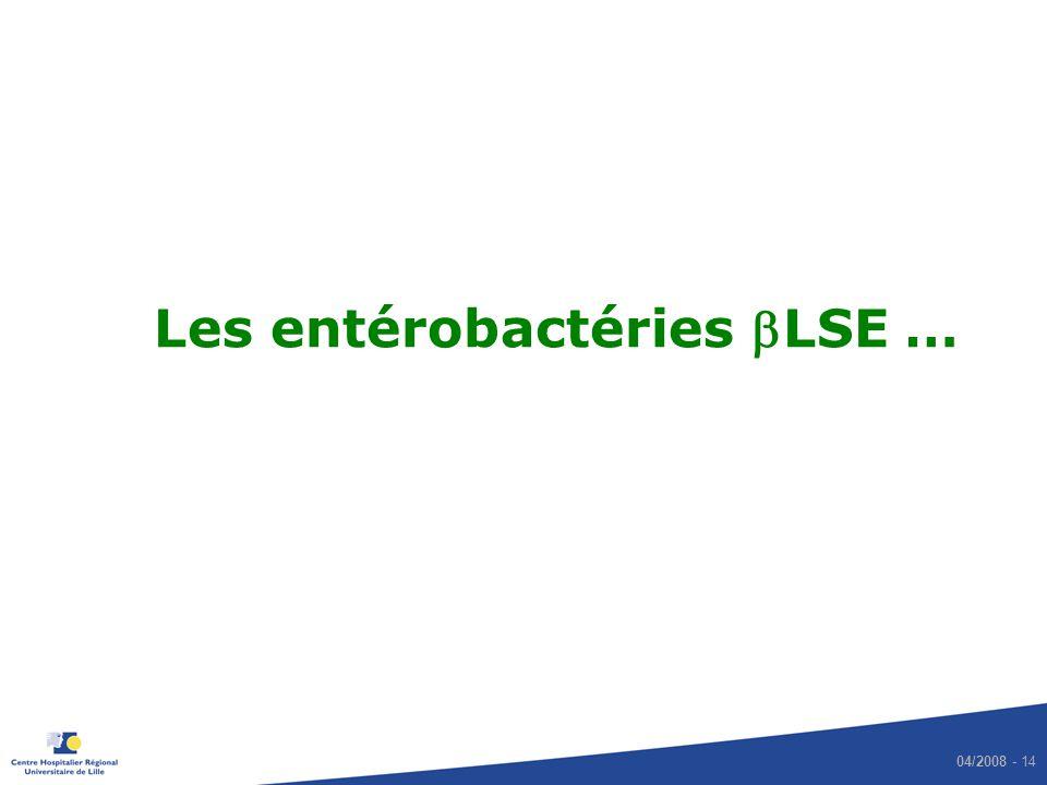 04/2008 - 14 Les entérobactéries LSE …