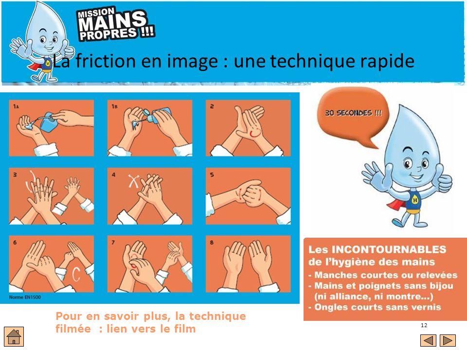 12 La friction en image : une technique rapide Film sur la friction = 30 secondes voir si possible Pour en savoir plus, la technique filmée : lien vers le film