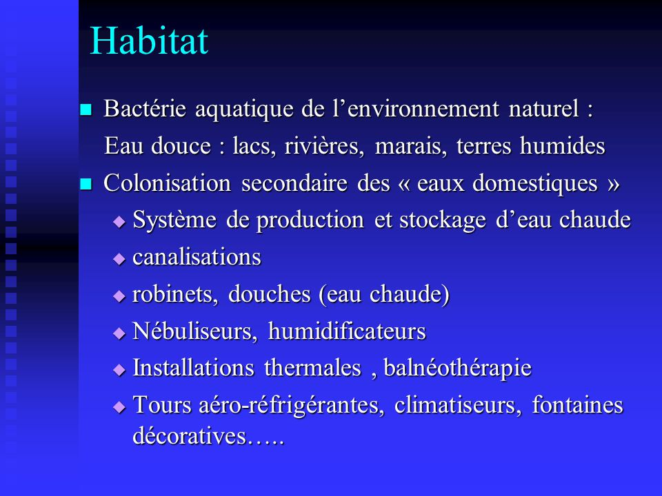 Habitat Bactérie aquatique de lenvironnement naturel : Bactérie aquatique de lenvironnement naturel : Eau douce : lacs, rivières, marais, terres humid