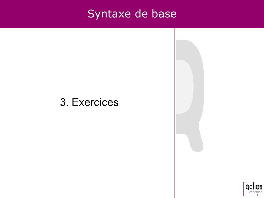 Syntaxe de base 3. Exercices