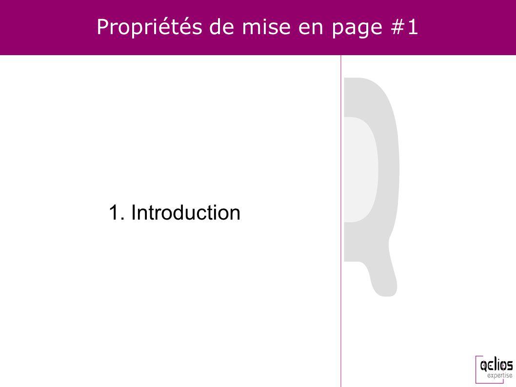 Propriétés de mise en page #1 1. Introduction