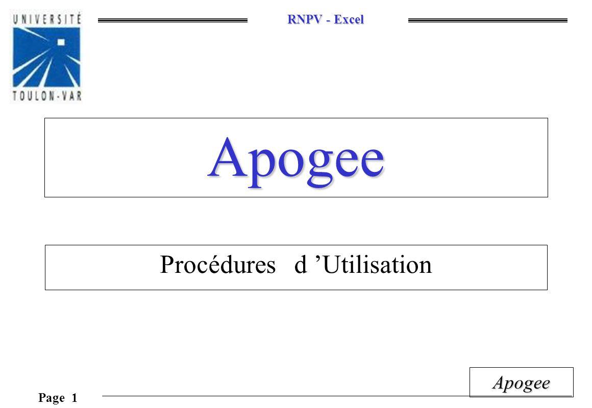 RNPV - Excel Page 1 Apogee Apogee Procédures d Utilisation