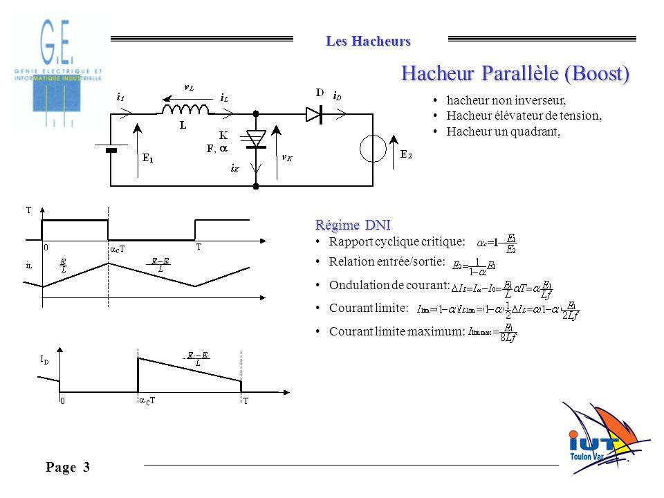 Les Hacheurs Page 3 Hacheur Parallèle (Boost) hacheur non inverseur, Hacheur élévateur de tension, Hacheur un quadrant, Régime DNI Rapport cyclique cr