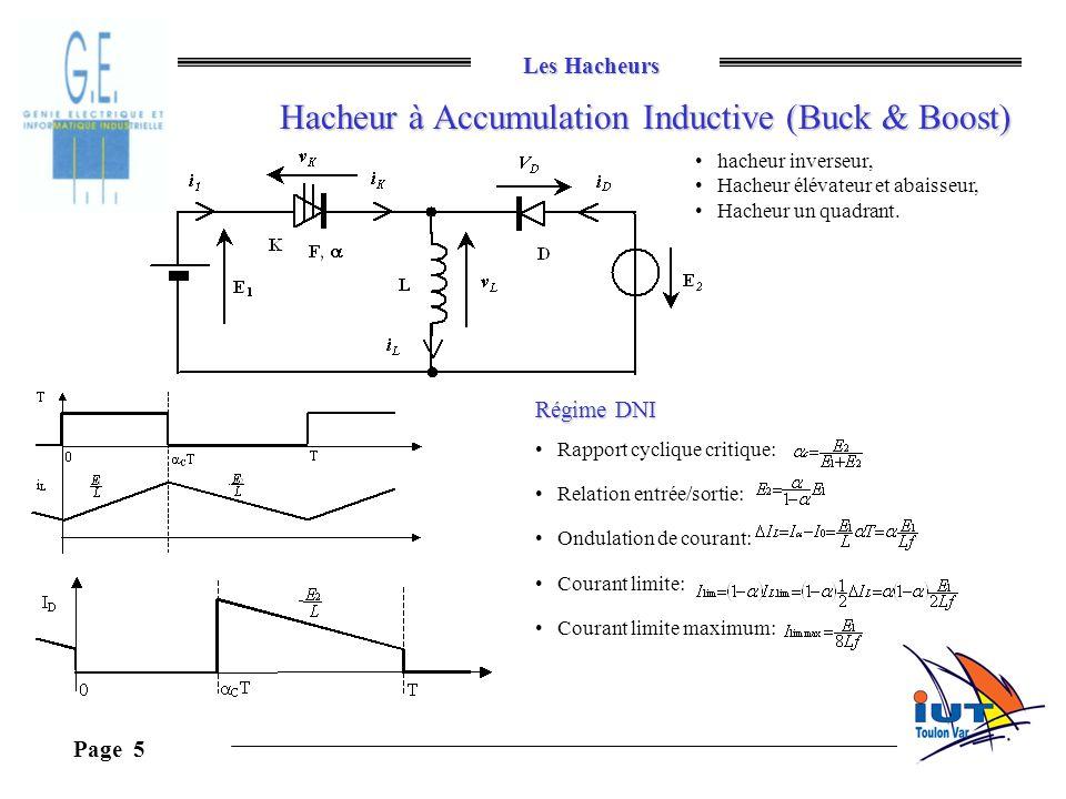 Les Hacheurs Page 5 Hacheur à Accumulation Inductive (Buck & Boost) hacheur inverseur, Hacheur élévateur et abaisseur, Hacheur un quadrant. Régime DNI