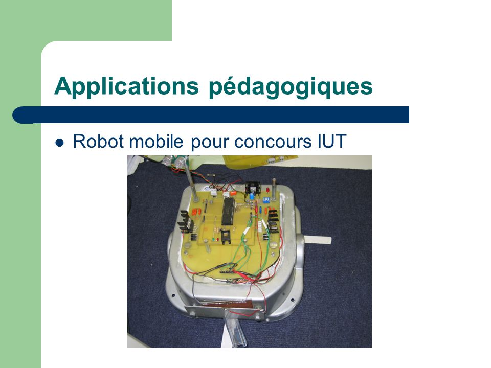 Applications pédagogiques Robot mobile pour concours IUT