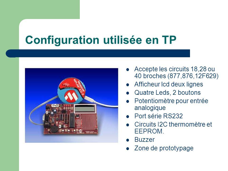 Configuration utilisée en TP Accepte les circuits 18,28 ou 40 broches (877,876,12F629) Afficheur lcd deux lignes Quatre Leds, 2 boutons Potentiomètre