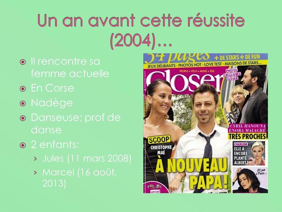Il rencontre sa femme actuelle En Corse Nadège Danseuse; prof de danse 2 enfants: Jules (11 mars 2008) Marcel (16 août, 2013)