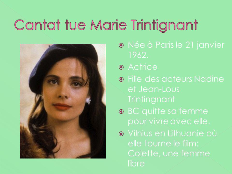 Née à Paris le 21 janvier 1962. Actrice Fille des acteurs Nadine et Jean-Lous Trintingnant BC quitte sa femme pour vivre avec elle. Vilnius en Lithuan