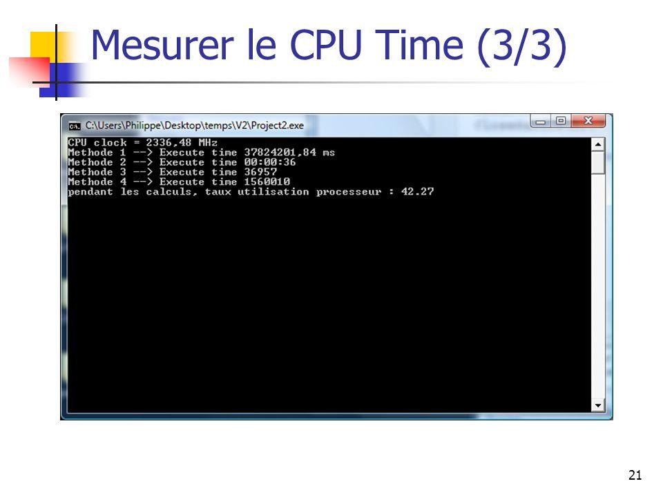 21 Mesurer le CPU Time (3/3)