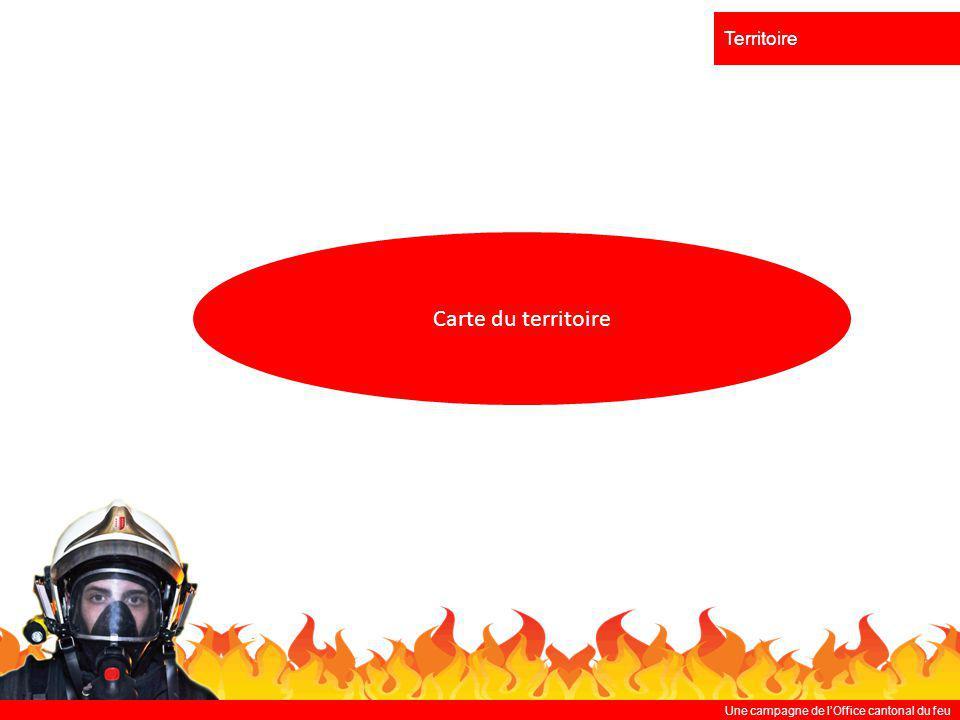 Une campagne de lOffice cantonal du feu Territoire Carte du territoire
