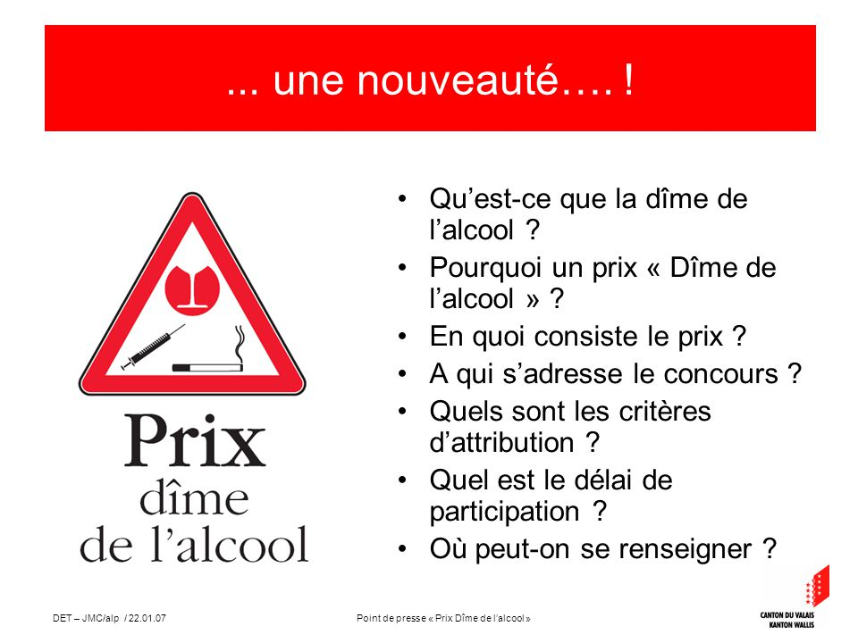 Point de presse « Prix Dîme de lalcool »DET – JMC/alp / 22.01.07 Contribution financière annuelle de la Confédération selon lart.