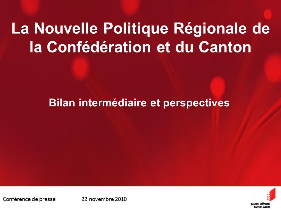Conférence de presse 22 novembre 2010 12 3.La convention-programme 2008-2011 3 niveaux daction: –Cantonal (4 axes stratégiques, PSRM) –Intercantonal –Transfrontalier (Interreg) Point de situation