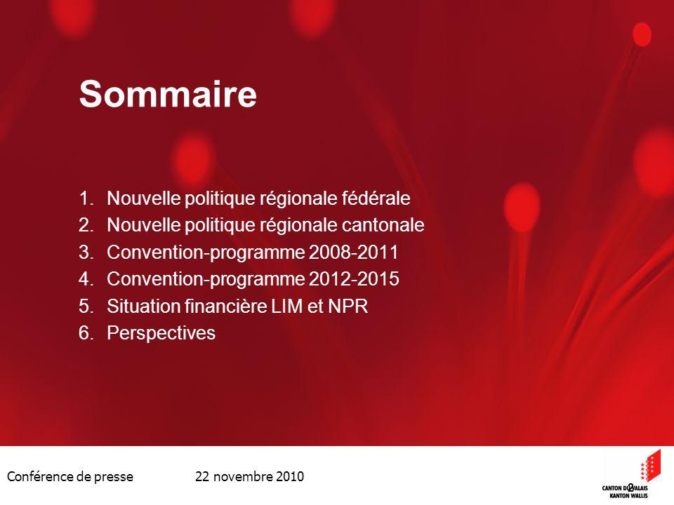Conférence de presse 22 novembre 2010 2 Sommaire 1.Nouvelle politique régionale fédérale 2.Nouvelle politique régionale cantonale 3.Convention-program