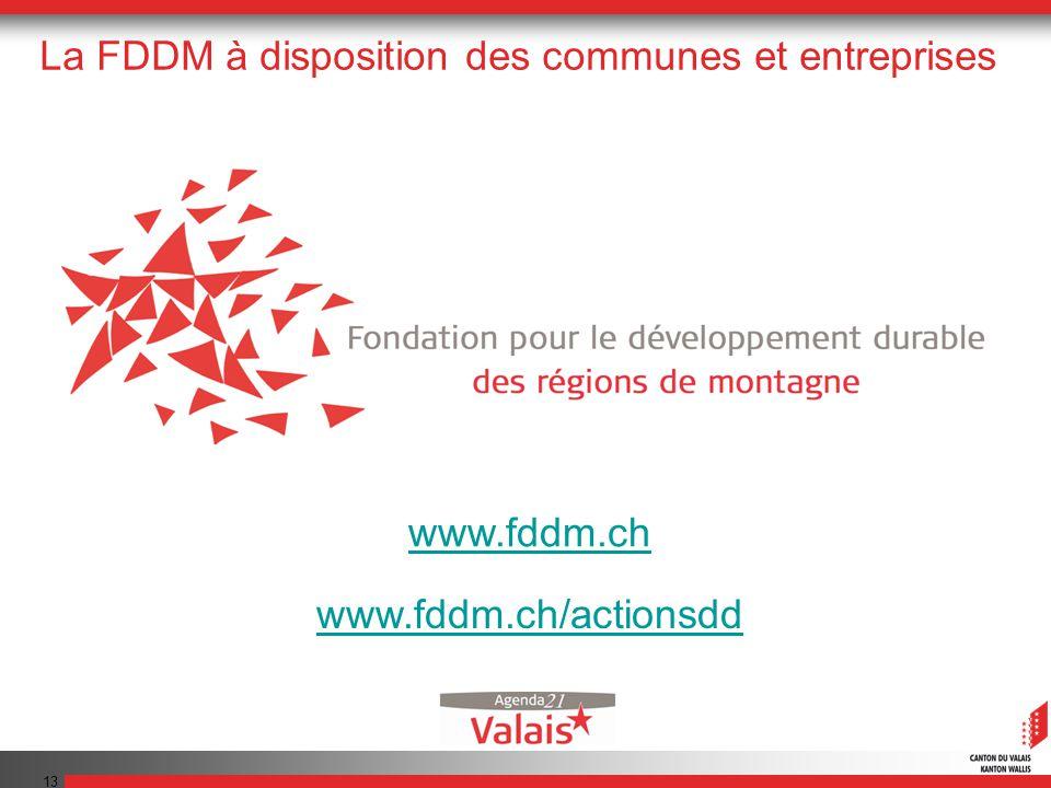 13 La FDDM à disposition des communes et entreprises www.fddm.ch www.fddm.ch/actionsdd