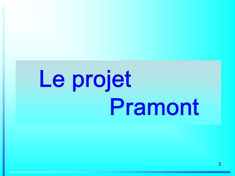 3 Le projet Pramont