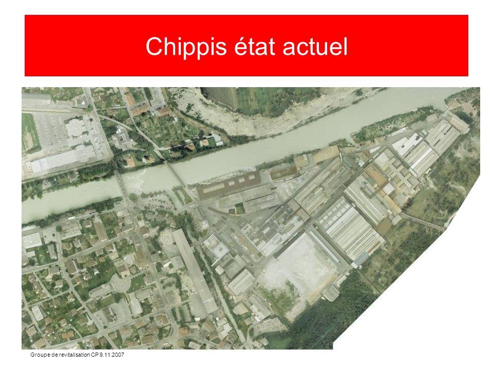 Groupe de revitalisation CP 9.11.2007 Chippis état actuel