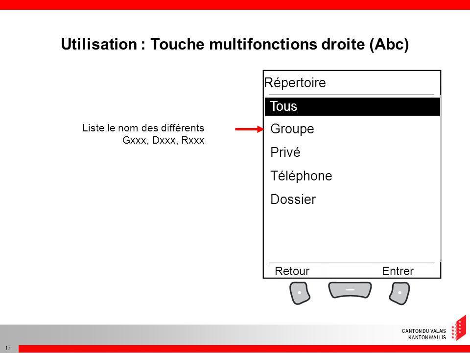 CANTON DU VALAIS KANTON WALLIS 17 Liste le nom des différents Gxxx, Dxxx, Rxxx Tous Groupe Privé Téléphone Dossier RetourEntrer Répertoire Tous Utilis