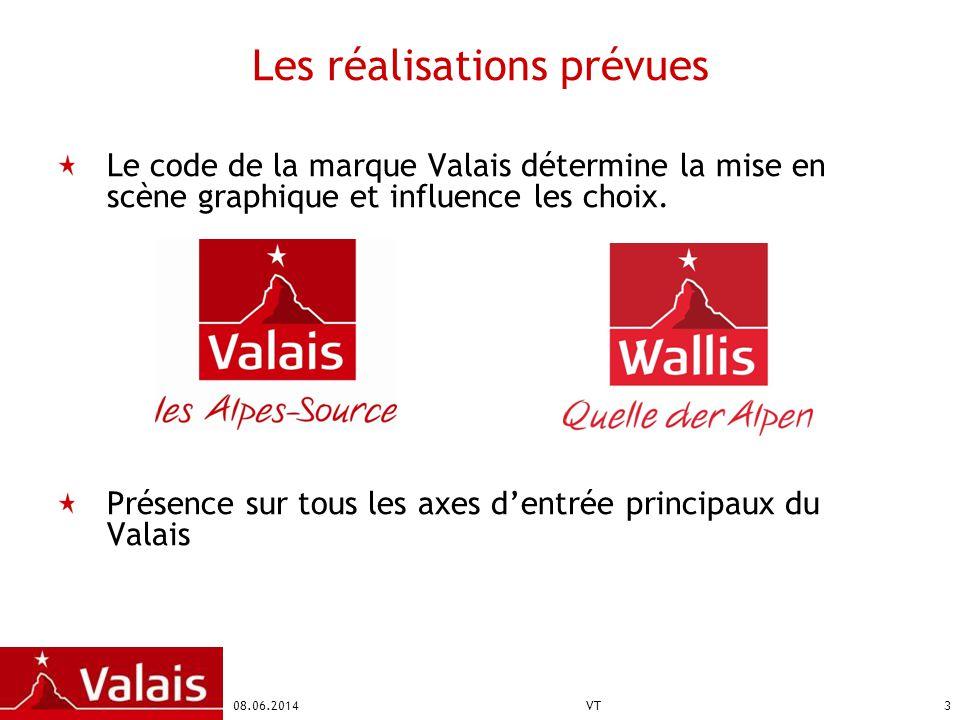 08.06.2014VT3 Les réalisations prévues Le code de la marque Valais détermine la mise en scène graphique et influence les choix.
