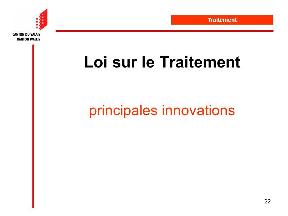 22 Loi sur le Traitement principales innovations Traitement