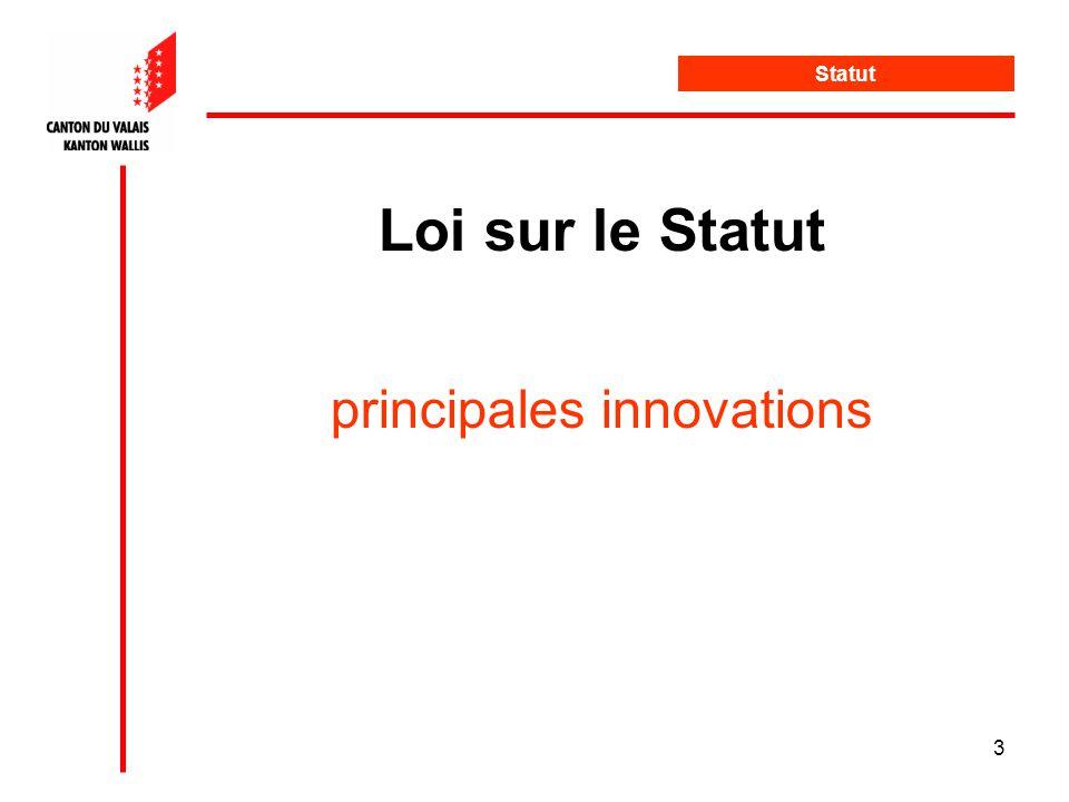 3 Loi sur le Statut principales innovations Statut