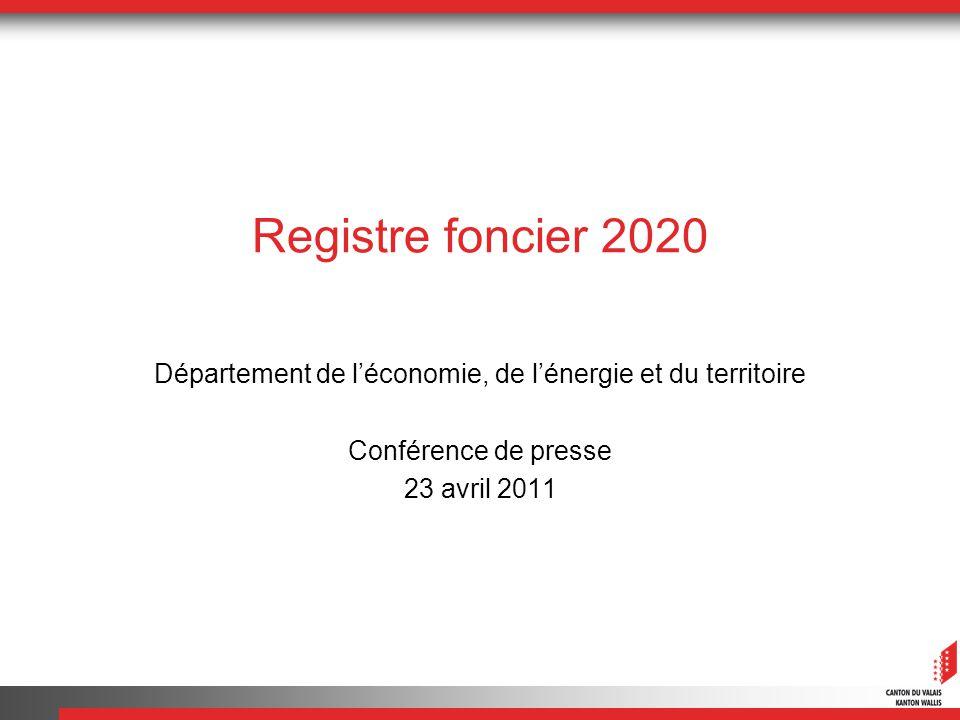 Registre foncier 2020 Département de léconomie, de lénergie et du territoire Conférence de presse 23 avril 2011