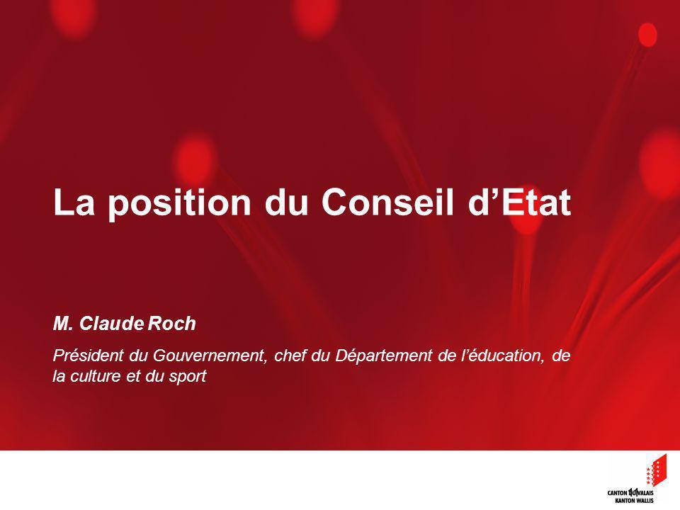 11 La position du Conseil dEtat M.