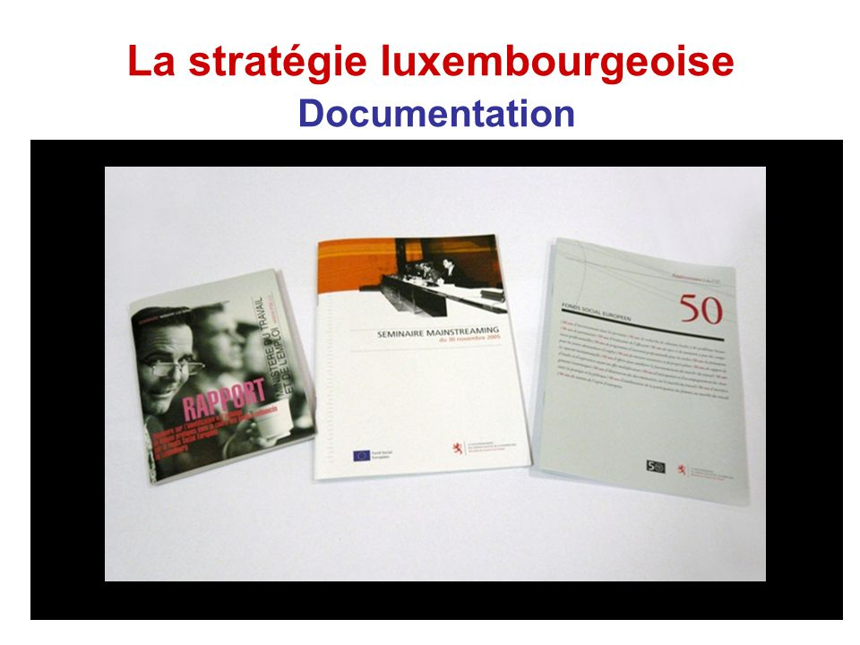 La stratégie luxembourgeoise Documentation