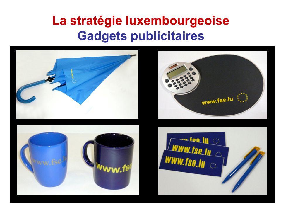 La stratégie luxembourgeoise Exemple de bonnes pratiques Au printemps 2007, une première campagne de publicité a été lancée.