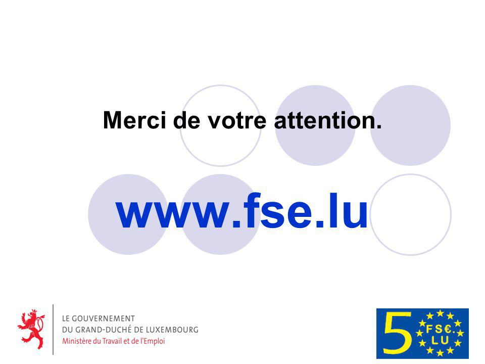 Merci de votre attention. www.fse.lu