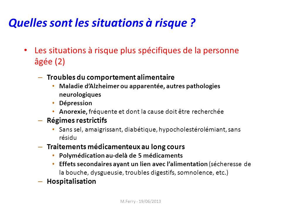 Les situations à risque plus spécifiques de la personne âgée (2) – Troubles du comportement alimentaire Maladie dAlzheimer ou apparentée, autres patho