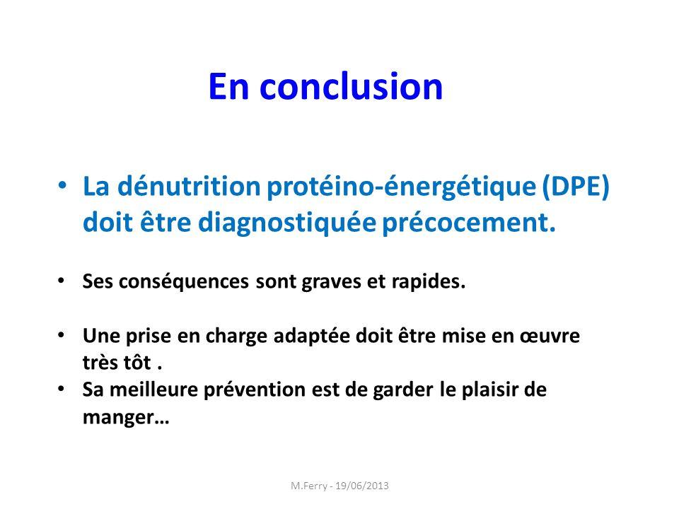 La dénutrition protéino-énergétique (DPE) doit être diagnostiquée précocement. Ses conséquences sont graves et rapides. Une prise en charge adaptée do