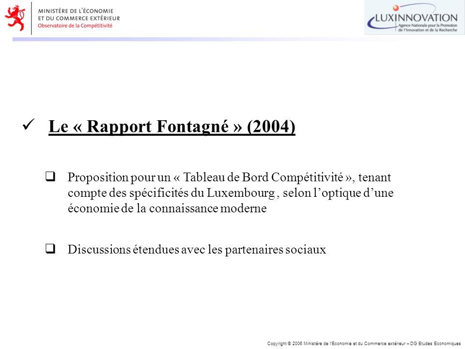 Copyright © 2006 Ministère de lEconomie et du Commerce extérieur – DG Etudes Economiques Le « Rapport Fontagné » (2004) Proposition pour un « Tableau