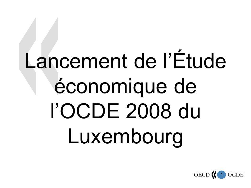 1 Lancement de lÉtude économique de lOCDE 2008 du Luxembourg