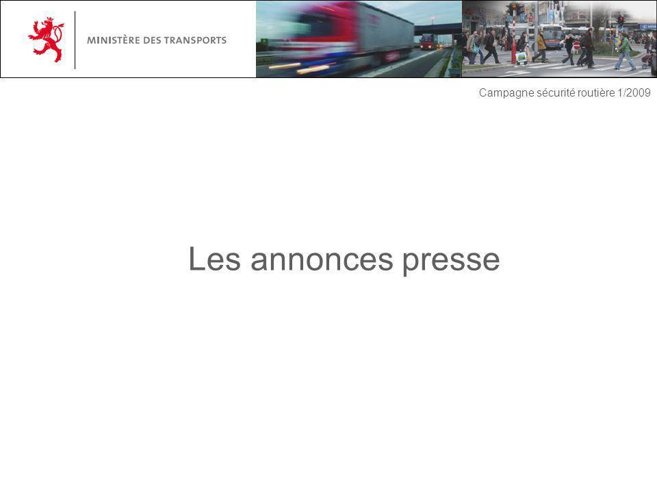 Les annonces presse Campagne sécurité routière 1/2009