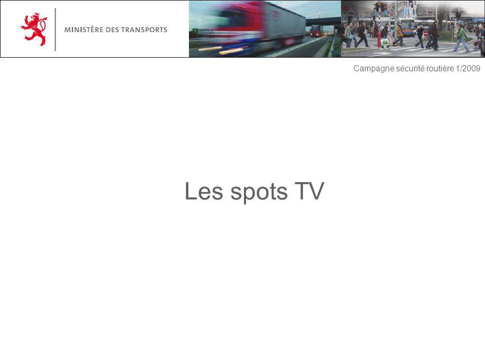 Les spots TV Campagne sécurité routière 1/2009