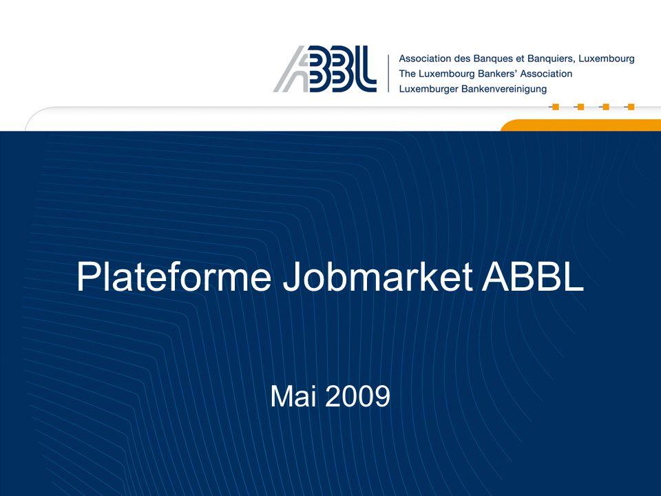 Plateforme Jobmarket ABBL Mai 2009